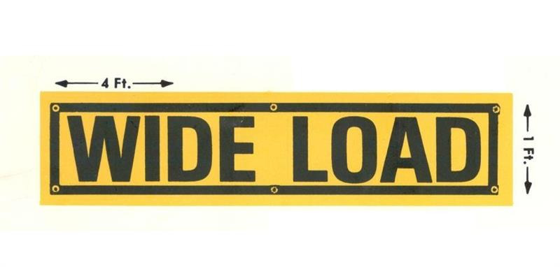 Wide Load Sign >> Wide Load Sign 12 X 48 Awwlss